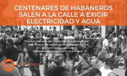Centenares de habaneros salen a la calle a exigir electricidad y agua