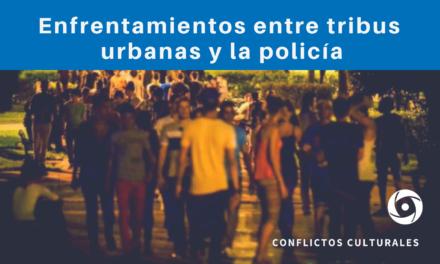 Enfrentamientos entre tribus urbanas y la policía
