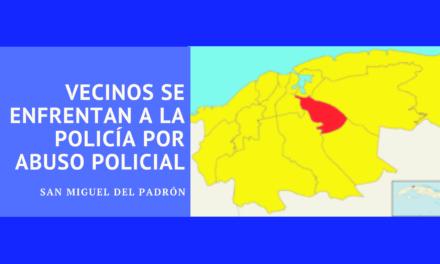 Vecinos se enfrentan a la policía por abuso policial en San Miguel del Padrón