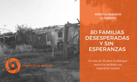 80 FAMILIAS DESESPERADAS Y SIN ESPERANZAS