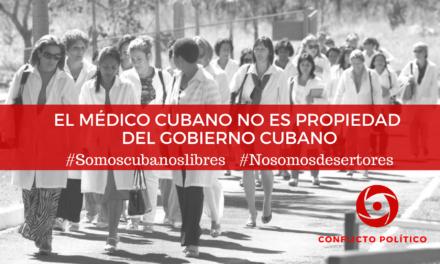 El médico cubano no es propiedad del gobierno cubano