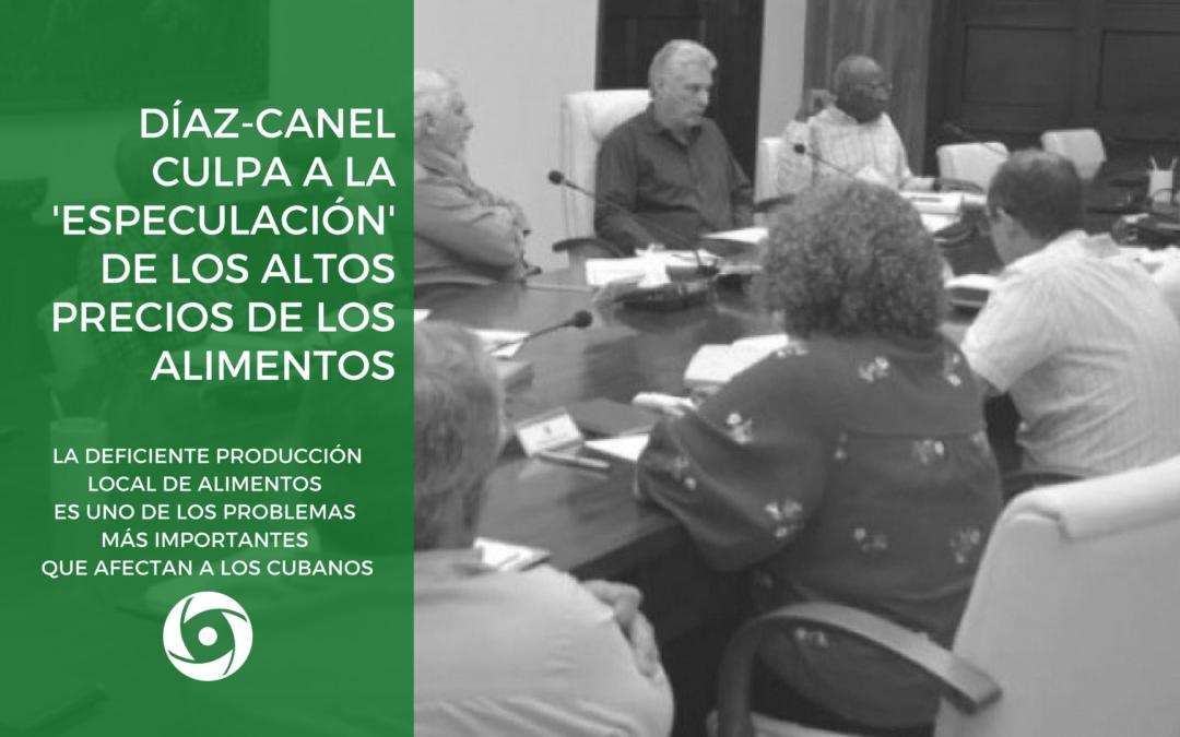 Díaz-Canel culpa a la 'especulación' de los altos precios de los alimentos