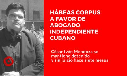 Hábeas corpus a favor de abogado independiente cubano