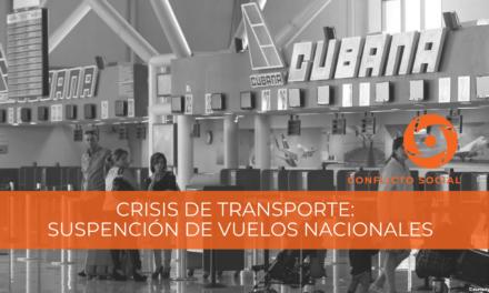 CRISIS DE TRANSPORTE CON SUSPENCIÓN DE VUELOS DE CUBANA