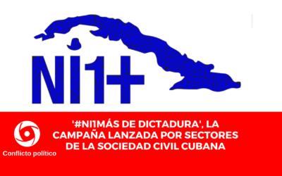 '#Ni1Más de dictadura', la campaña lanzada por sectores de la sociedad civil cubana