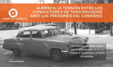AUMENTA LA TENSIÓN ENTRE LOS  CONDUCTORES DE TAXIS PRIVADOS  ANTE LAS PRESIONES DEL GOBIERNO