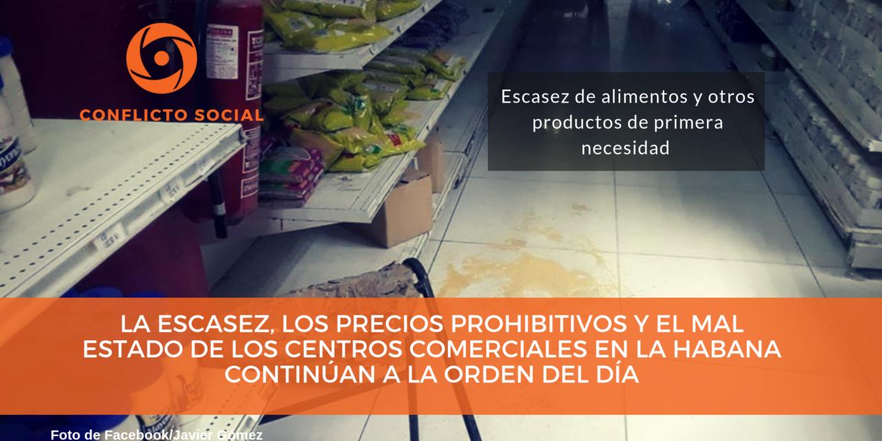 La escasez, los precios prohibitivos y el mal estado de los centros comerciales en La Habana continúan a la orden del día