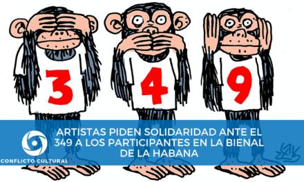 Artistas piden solidaridad ante el 349 a los participantes en la Bienal de La Habana