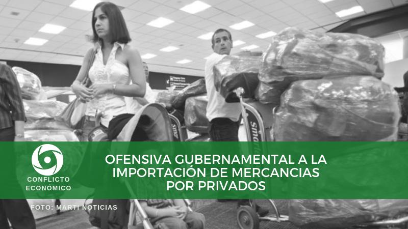 Ofensiva gubernamental contra la importación de mercancías