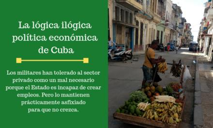 La lógica ilógica de la política económica en Cuba