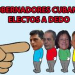 El regreso de los gobernadores cubanos no cambia nada