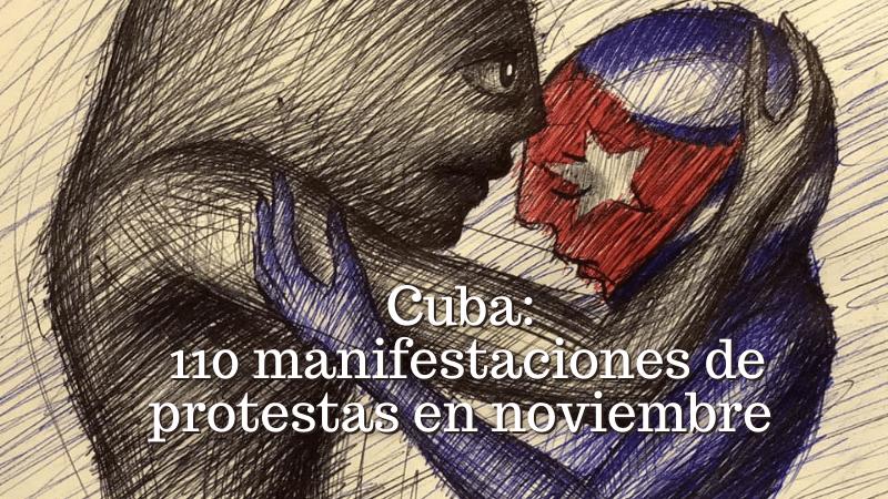 CUBA: 110 MANIFESTACIONES DE PROTESTAS EN NOVIEMBRE